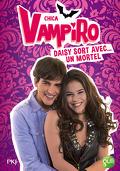 Chica Vampiro, Tome 6 : Daisy sort avec... un mortel