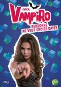 Chica Vampiro, Tome 7 : Personne ne veut croire Daisy