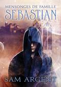 Mensonges de famille, tome 1 : Sebastian