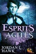 Spirits, Tome 1 : Esprits Agités