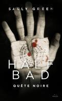 Half Bad, Tome 3 : Quête noire