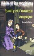 Kévin et les Magiciens, tome 3 : Émily et l'Anneau magique