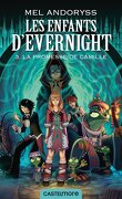 Les Enfants d'Evernight, Tome 3 : La Promesse de Camille