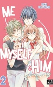 Me, Myself & Him, tome 2