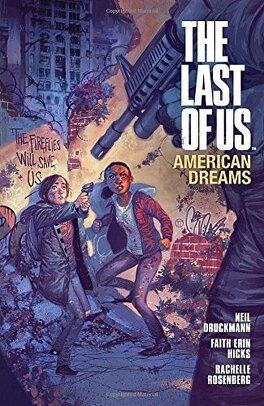 Couverture du livre : The Last of Us : American Dreams [Intégrale]