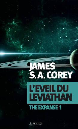 Couverture du livre : The Expanse, Tome 1 : L'Éveil du Léviathan
