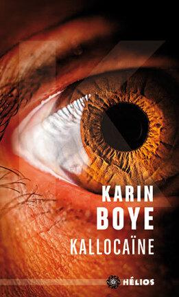 Couverture du livre : Kallocaïne
