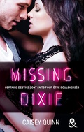 Neon Dreams, Tome 3 : Missing Dixie