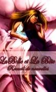 La Belle et la Bête : Recueil de Nouvelles