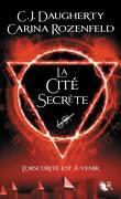 Le Feu secret, Tome 2 : La Cité secrète