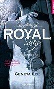 Royal Saga, Tome 3 : Couronne-moi