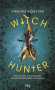 The Witch Hunter, Tome 1