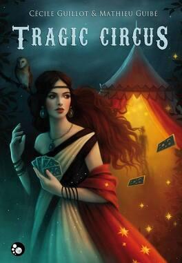 Couverture du livre : Tragic Circus