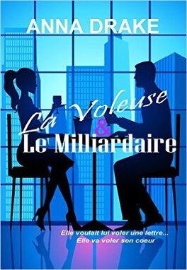 Couverture du livre : La voleuse et le milliardaire