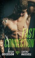 Amours en ligne, Tome 2 : Fast Connection