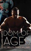Colliers et menottes, Tome 7 : Dom of Ages