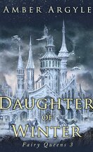 Fairy Queens, Tome 3 : Daughter of Winter