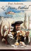 La Hanse Galactique - 1  Le Prince-Marchand