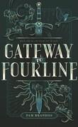 The Fourline Trilogy, Tome 1 : Gateway to Fourline