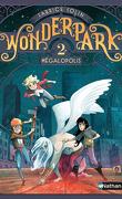 Wonderpark, Tome 2 : Mégalopolis