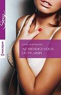 Opération Séduction, Tome 2 : Au Rendez-Vous Du Plaisir
