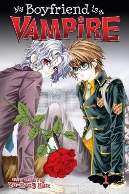 Couverture du livre : My boyfriend is a vampire, tome 1