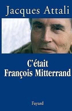 Couverture du livre : C'était François Mitterrand