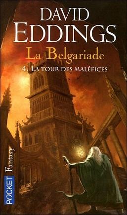 Couverture du livre : La Belgariade, Tome 4 : La Tour des maléfices