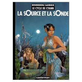 Couverture du livre : Le Cycle de Cyann, Tome 1 : La sOurce et la sOnde
