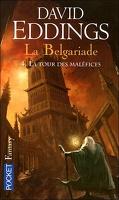 La Belgariade, Tome 4 : La Tour des maléfices