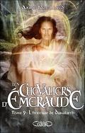 Les Chevaliers d'Émeraude, Tome 9 : L'Héritage de Danalieth