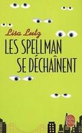 Les Spellman, tome 2 : Les Spellman se déchaînent