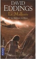 La Mallorée, Tome 5 : La Sibylle de Kell