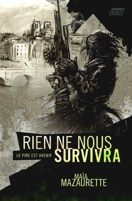 Couverture du livre : Rien ne nous survivra