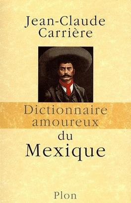 Couverture du livre : Dictionnaire amoureux du Mexique