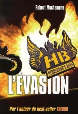 Couverture du livre : Henderson's Boys, Tome 1: L'Evasion