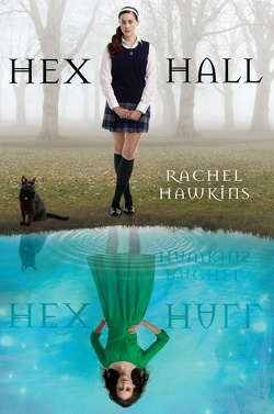 Couverture de Hex Hall, Tome 1 : Hex Hall