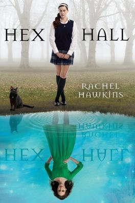 Couverture du livre : Hex Hall, Tome 1 : Hex Hall