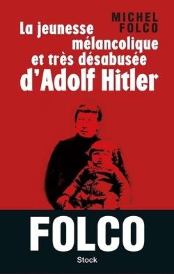 Couverture de Jeunesse mélancolique... d'Adolf Hitler
