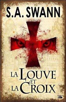 Couverture du livre : La Louve et la Croix