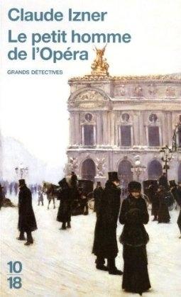Couverture du livre : Le petit homme de l'Opéra