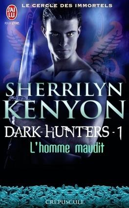 Couverture du livre : Le Cercle des immortels : Dark Hunters, Tome 1 : L'Homme maudit