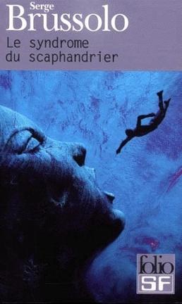 Couverture du livre : Le Syndrome du scaphandrier
