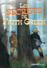 Couverture du livre : Les Secrets de Faith Green