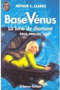 Base Vénus, Tome 5 : La lune de diamant