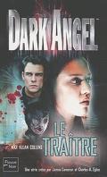 Dark Angel - Le traître