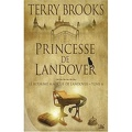Le Royaume magique de Landover, Tome 6 : Princesse de Landover