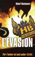 Henderson's Boys, Tome 1: L'Evasion