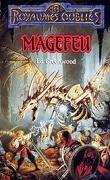 Les Royaumes oubliés - La séquence de Shandril, Tome 1 : Magefeu