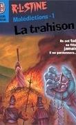 Malédictions, tome 1 : La Trahison